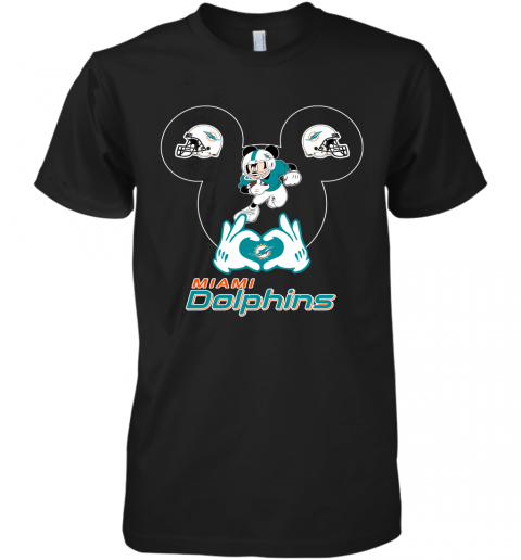 I Love The Dolphins Mickey Mouse Miami Dolphins Premium Men's T-Shirt