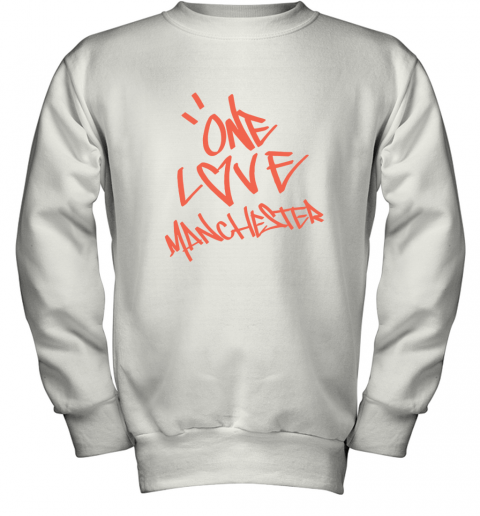 ARIANA GRANDE  ONE LOVE MANCHESTER Youth Sweatshirt