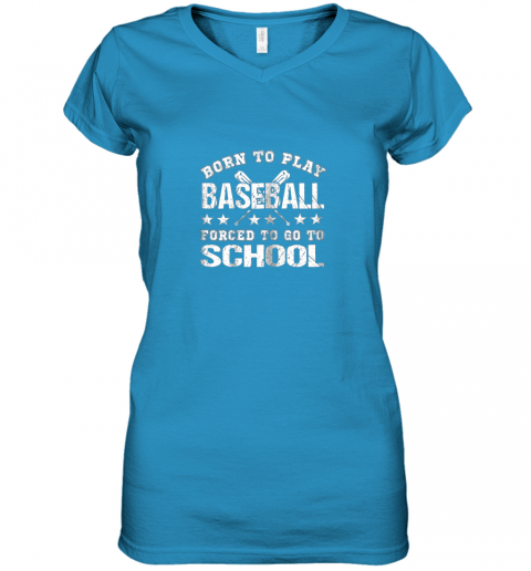 r6ln born to play baseball forced to go to school women v neck t shirt 39 front sapphire