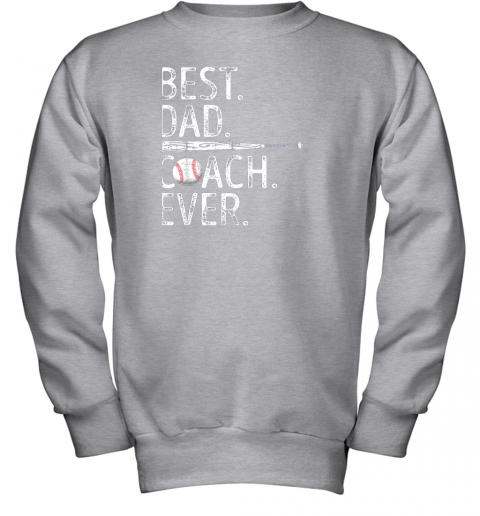 8vs3 mens best dad coach ever t shirt baseball fathers day gift youth sweatshirt 47 front sport grey