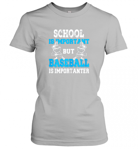 6slp school is important but baseball is importanter boys ladies t shirt 20 front sport grey
