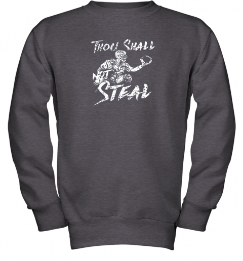 un0w thou shall not steal baseball catcher youth sweatshirt 47 front dark heather