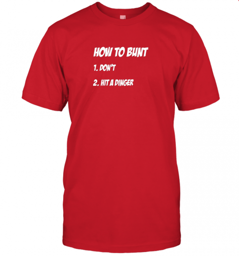 jpl2 how to bunt 1 don39 t 2 hit a dinger baseball softball jersey t shirt 60 front red