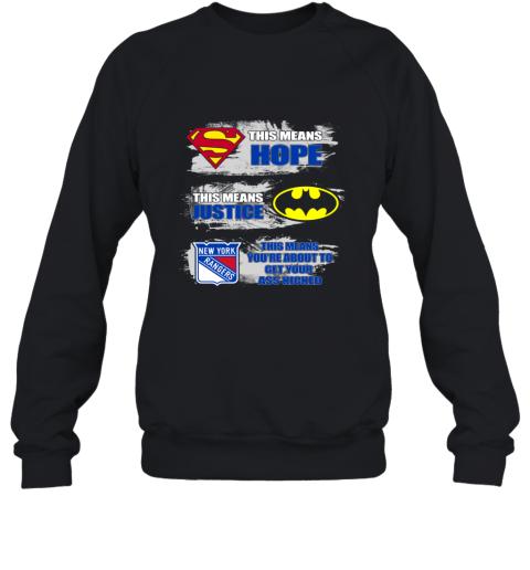 Superman Batman New York Rangers Kick Your Ass Sweatshirt