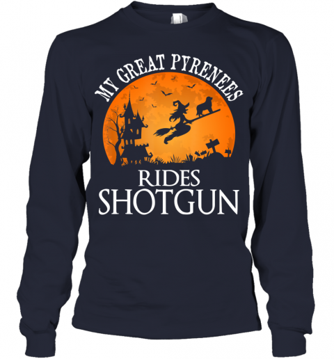 Great Pyrenees Rides Shotgun Dog Lover Halloween Party Gift Youth Long Sleeve