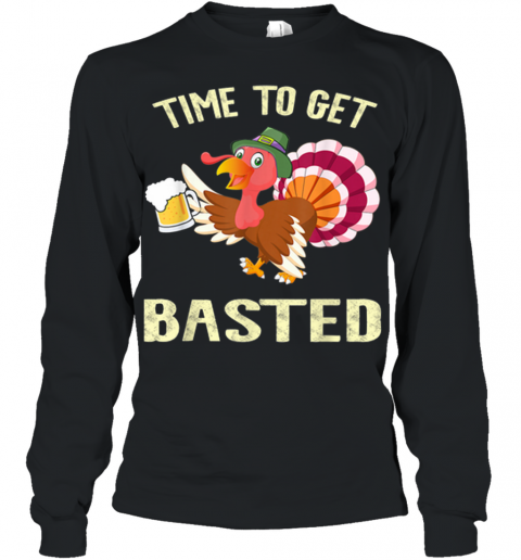 Time To Get Basted Beer Funny Turkey Thanksgiving Youth Long Sleeve