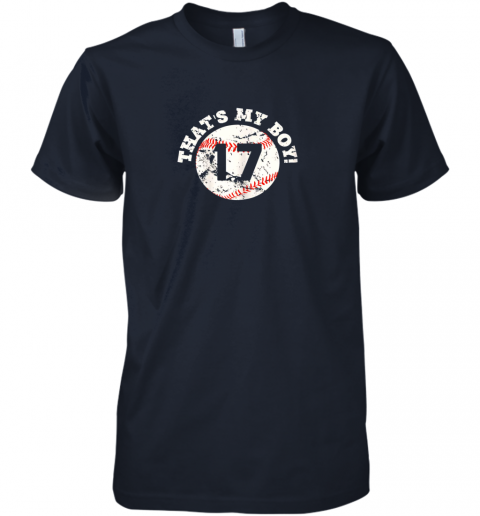 nq7m that39 s my boy 17 baseball player mom or dad gift premium guys tee 5 front midnight navy