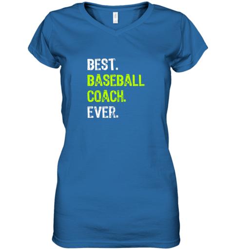 yk4o best baseball coach ever funny gift women v neck t shirt 39 front royal