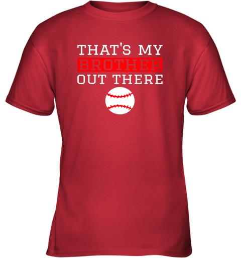 vmol sister baseball gift that39 s my brother baseball sister youth t shirt 26 front red