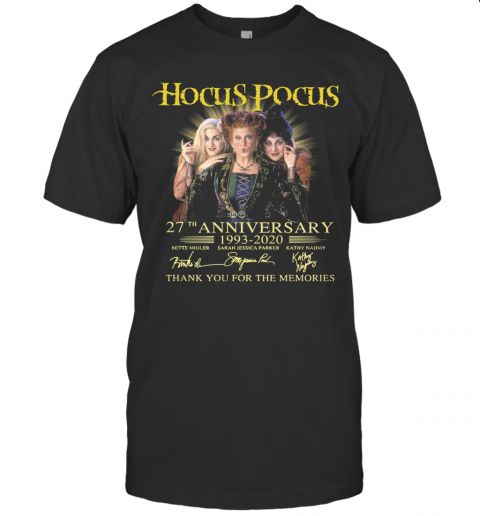 Hocus Pocus 27Th Anniversary 1993 2020 Signatures Thank You For The Memories T-Shirt