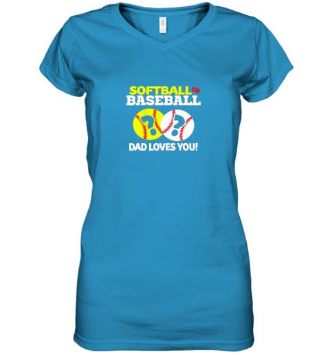 glrv softball or baseball dad loves you gender reveal women v neck t shirt 39 front sapphire