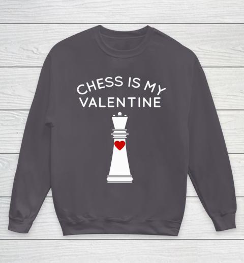 Chess Is My Valentine Youth Sweatshirt 5