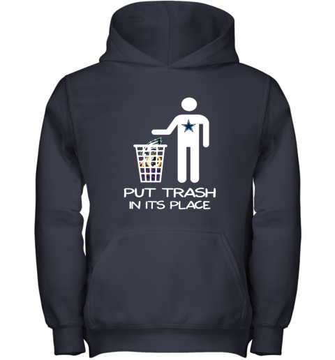 Dallas Cowboys Put Trash In Its Place Funny NFL Youth Hoodie