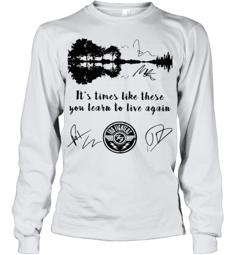 Guitar It'S Times Like These You Learn To Live Again Foo Fighters Youth Long Sleeve