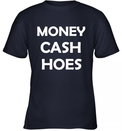 Money Cash Hoes Youth T-Shirt