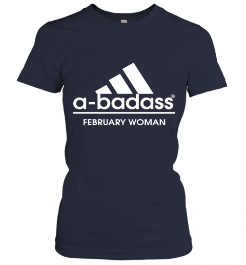 A Badass February Woman Are Born In March Women's T-Shirt
