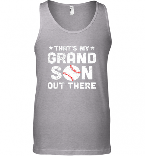 w3t6 grandma that39 s my grandson out there baseball unisex tank 17 front sport grey