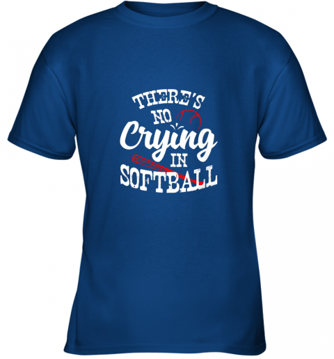 znbo theres no crying in softball game sports baseball lover youth t shirt 26 front royal