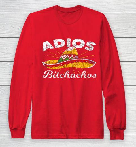 Adios Bitchachos Sombrero Fiesta Mexico Funny Cinco De Mayo Long Sleeve T-Shirt 7