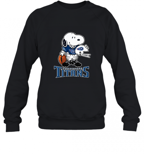 Snoopy A Strong And Proud Tennessee Titans NFL Sweatshirt