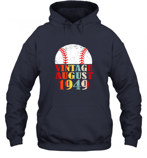 oypw born august 1949 baseball shirt 70th birthday gifts hoodie 23 front navy