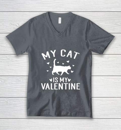 My Cat is My Valentine T Shirt Anti Valentines Day V-Neck T-Shirt 4