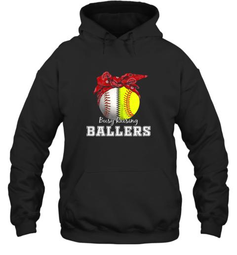 Busy Raising Ballers Softball Baseball Shirt Baseball Mom Hoodie