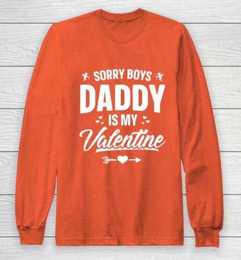 Funny Girls Love Shirt Cute Sorry Boys Daddy Is My Valentine Long Sleeve T-Shirt 3