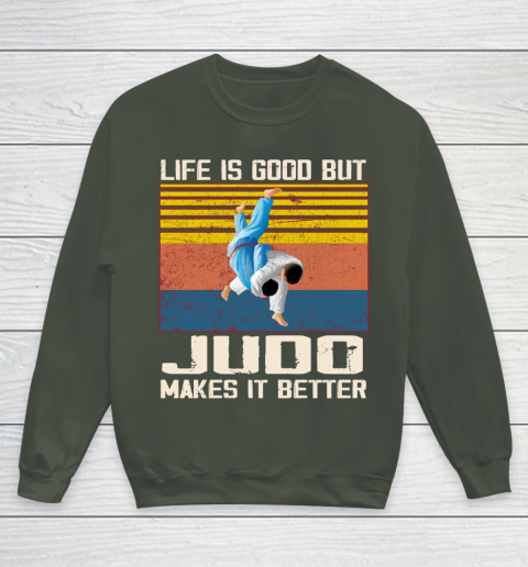 Life is good but Judo makes it better Youth Sweatshirt 8