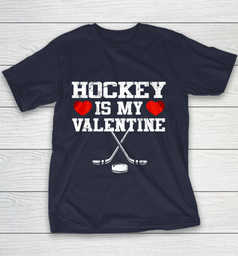 Hockey Is My Valentine Youth T-Shirt 10
