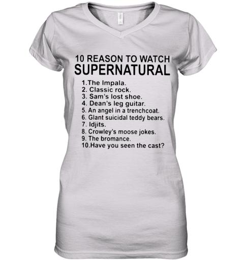10 Reason To Watch Supernatural Women's V-Neck T-Shirt