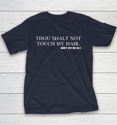 Thou Shalt Not Touch My Hair Youth T-Shirt 2
