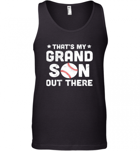 Grandma That's My Grandson Out There Baseball Tank Top
