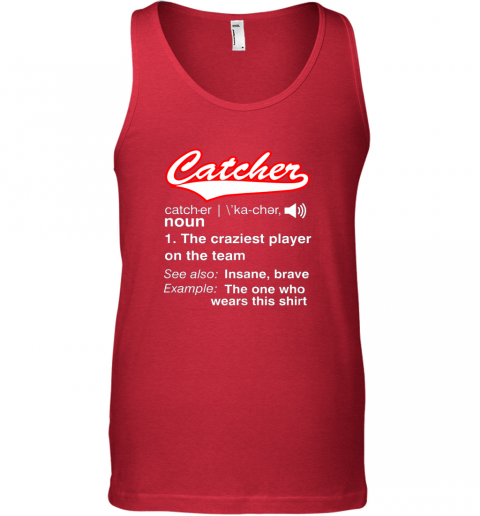 qncv softball baseball catcher shirtvintage funny definition unisex tank 17 front red