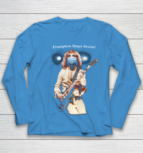 Peter Frampton Covid Stays Inside Youth Long Sleeve 5