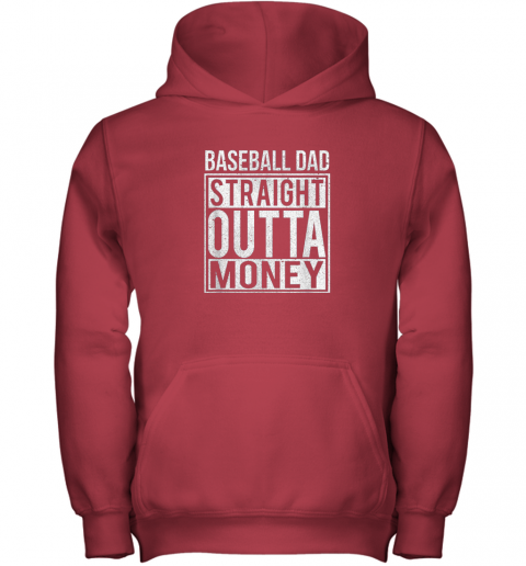 hnmp mens baseball dad straight outta money shirt i funny pitch gift youth hoodie 43 front red