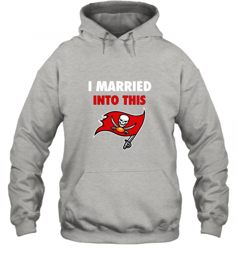 lksx i married into this tampa bay buccaneers football nfl hoodie 23 front ash