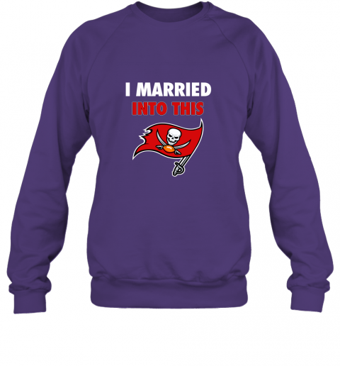 m1lc i married into this tampa bay buccaneers football nfl sweatshirt 35 front purple