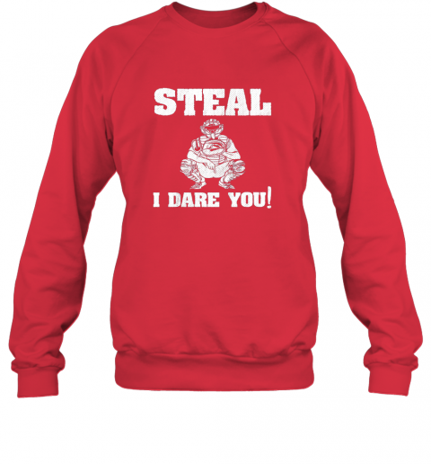 npmy kids baseball catcher gift funny youth shirt steal i dare you33 sweatshirt 35 front red
