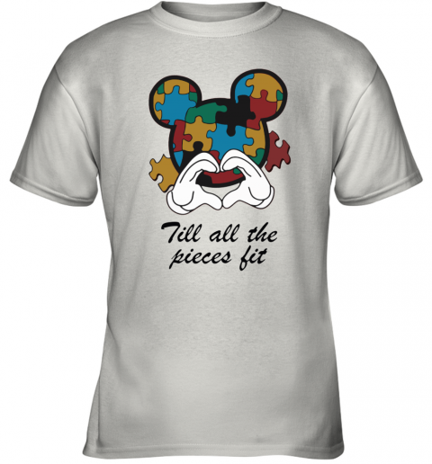 Mickey Till All The Pieces Fit Autism Awareness Youth T-Shirt
