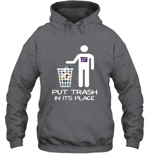New York Giants Put Trash In Its Place Funny NFL Hoodie