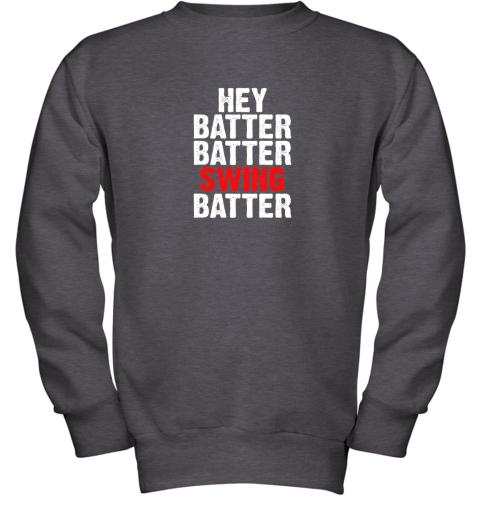 itil hey batter batter swing batter funny baseball youth sweatshirt 47 front dark heather