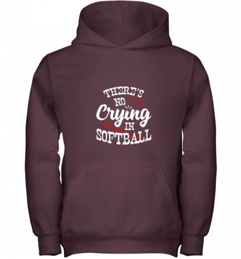 3lbt theres no crying in softball game sports baseball lover youth hoodie 43 front maroon