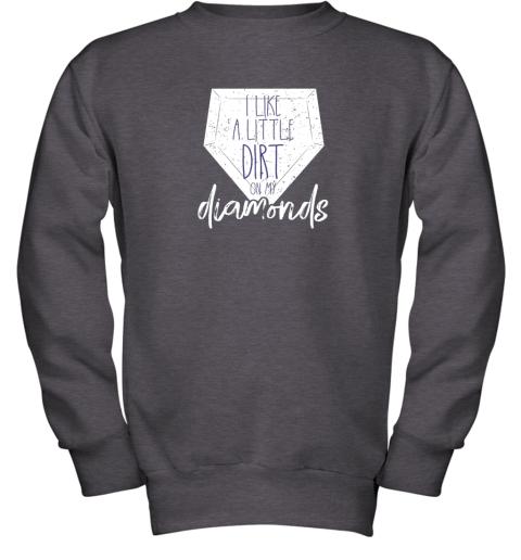 7qbs i like a little dirt on my diamonds baseball youth sweatshirt 47 front dark heather