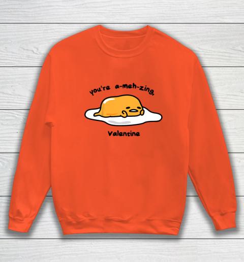 Gudetama the Lazy Egg A meh zing Valentine Sweatshirt 3