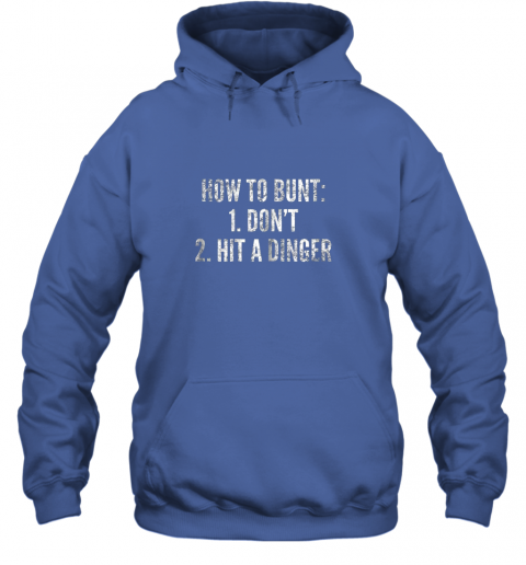 g0pm how to bunt hit a dinger funny baseball player home run fun hoodie 23 front royal