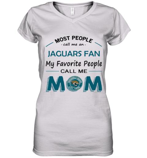 People Call Me Jacksonville Jaguars Fan  Mom Women's V-Neck T-Shirt