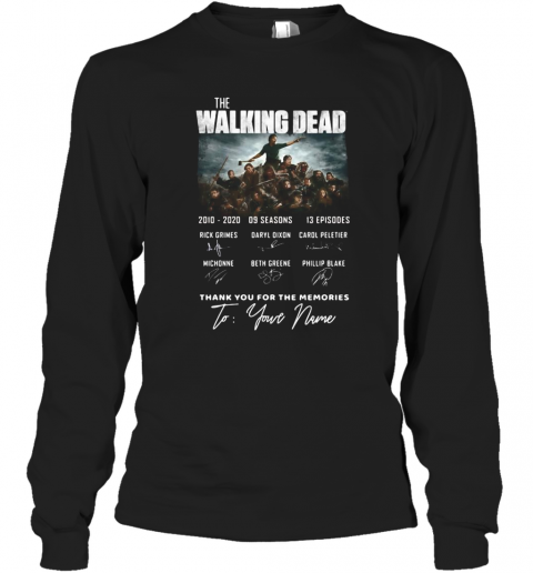 The Walking Dead 2010 2020 9 Seasons 13 Episodes Thank You For The Memories To Your Name Signatures Long Sleeve T-Shirt