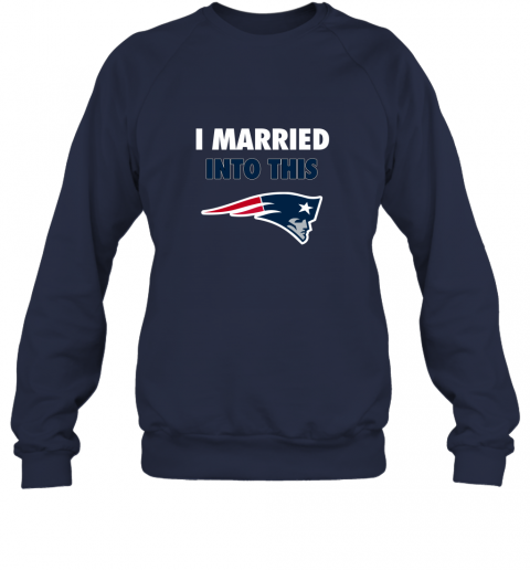 opal i married into this new england patriots football nfl sweatshirt 35 front navy