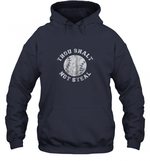 jj7r thou shalt not stealfunny baseball saying hoodie 23 front navy